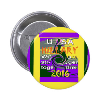 Hillary For USA President We are Stronger Together 6 Cm Round Badge