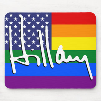 """HILLARY """"GAY PRIDE FLAG"""" MOUSE PAD"""