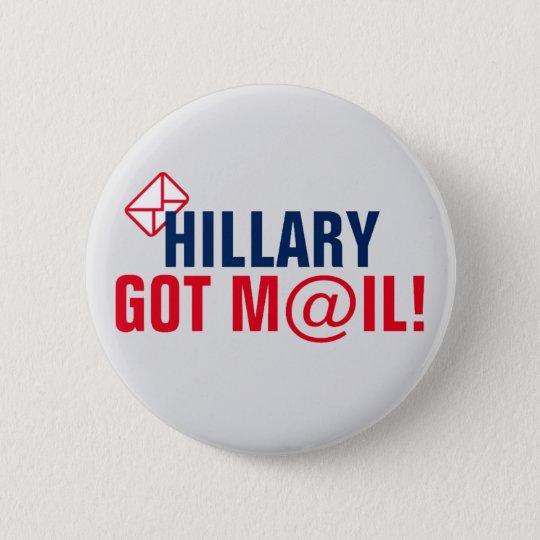 Hillary Got Mail! 6 Cm Round Badge