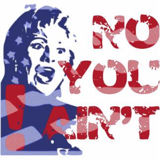 Hillary Harpy -- NO YOU AIN T Bama Cut Outs