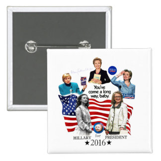 Hillary in 2016 15 cm square badge