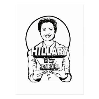 Hillary is / is not my Homegirl Postcard