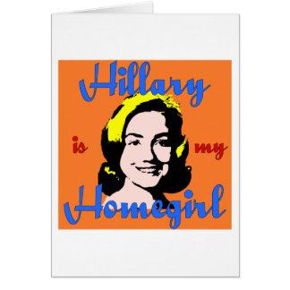 hillary is my homegirl greeting card