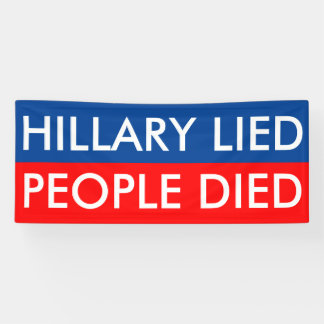 HILLARY LIED PEOPLE DIED