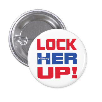 HILLARY LOCK HER UP 3 CM ROUND BADGE