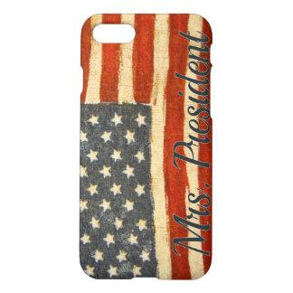 Hillary Mrs President 2016 iPhone 7 Case
