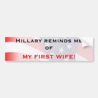 Hillary reminds me... bumper sticker
