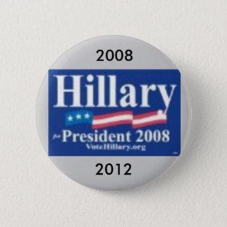 hillary sign 2, 2008, 2012 6 cm round badge