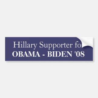 Hillary Supporter for, OBAMA - BIDEN '08 Bumper Sticker