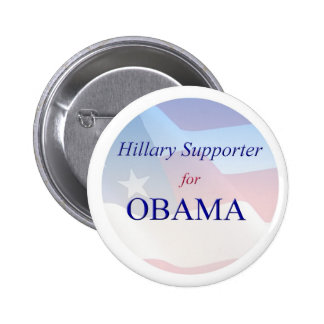 Hillary Supporter for Obama - button