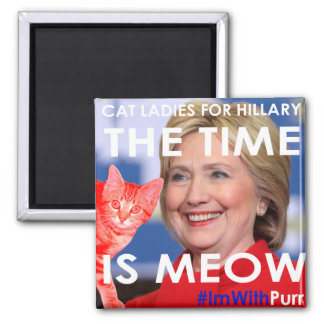 Hillary Time Is Meow Magnet