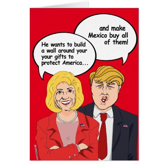 Hillary vs Trump Birthday Card - A wall around you