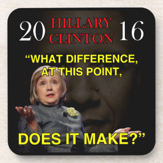 HILLARY WHAT DIFFERENCE COASTER