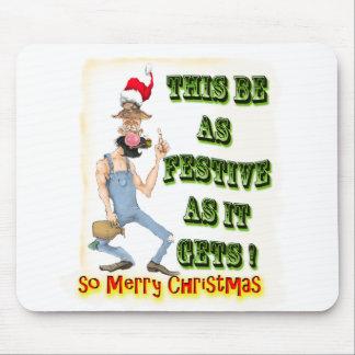 Hillbilly Festive as it gets Mousepad