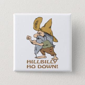 HillBilly Ho Down 15 Cm Square Badge