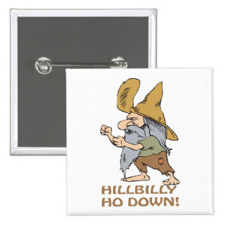 HillBilly Ho Down 15 Cm Square Badge