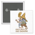 HillBilly Ho Down Badge