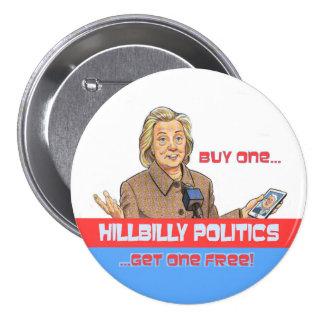 HillBilly Politics 7.5 Cm Round Badge