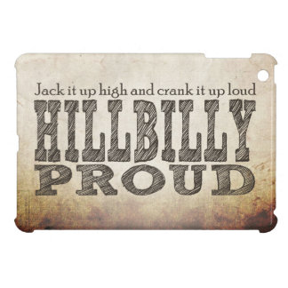 Hillbilly Proud Grunge Background Brown Cover For The iPad Mini