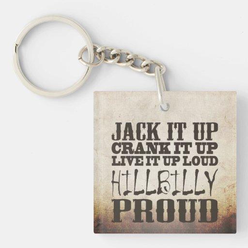 Hillbilly Proud Key Chain
