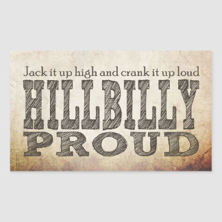Hillbilly Proud Rectangular Sticker