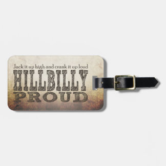 Hillbilly Proud Tag For Luggage