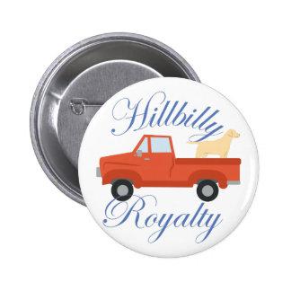 Hillbilly Royalty 6 Cm Round Badge