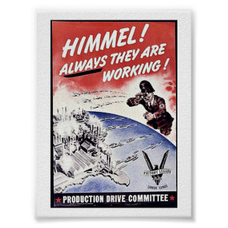 Himmel! Akways They Are Working ! Posters