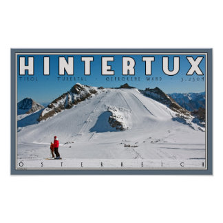 Hintertux - the Gefrorene Wand Poster