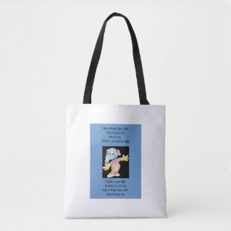 Hip-A-Dee-Doo-Dah Tote Bag