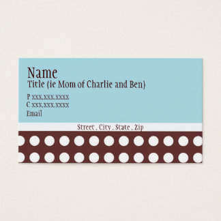 """Hip Blue and Brown Dot """"mommy card"""" Business Card"""
