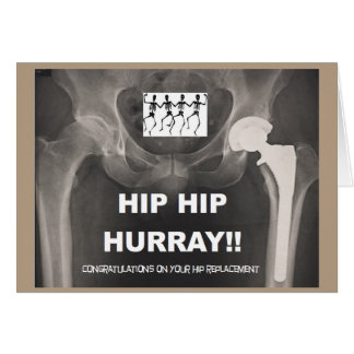 Hip Hip Hurray - Contrats on Hip Surgery Card