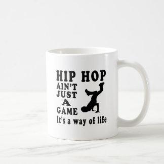 Hip Hop Ain t Just A Game It s A Way Of Life Coffee Mugs