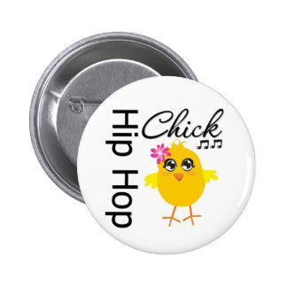 Hip Hop Chick Pin