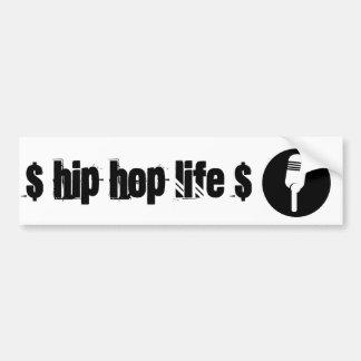 Hip Hop Life - Bumper Sticker