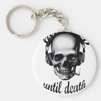 Hip Hop Until Death Key Ring