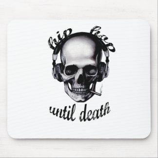 Hip Hop Until Death Mouse Mat