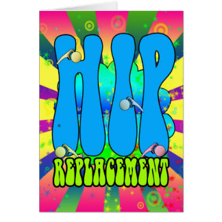 Hip Replacement Hippie retro 60 s card psychedeli
