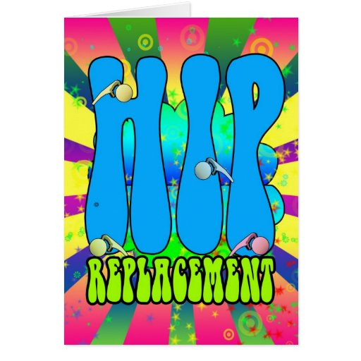 Hip Replacement Hippie retro 60's card, psychedeli