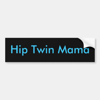 Hip Twin Mama Bumper Sticker