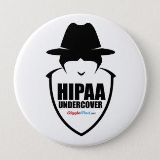 HIPAA Undercover 10 Cm Round Badge
