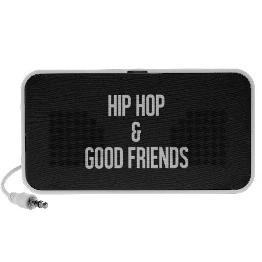 HipHop and Good Friends Speakers