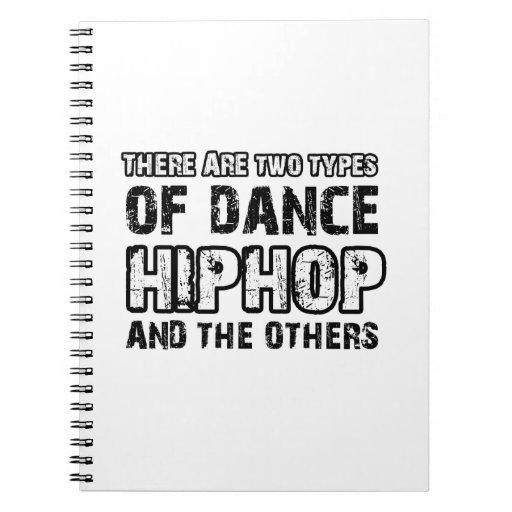 Hiphop dancing designs spiral note book