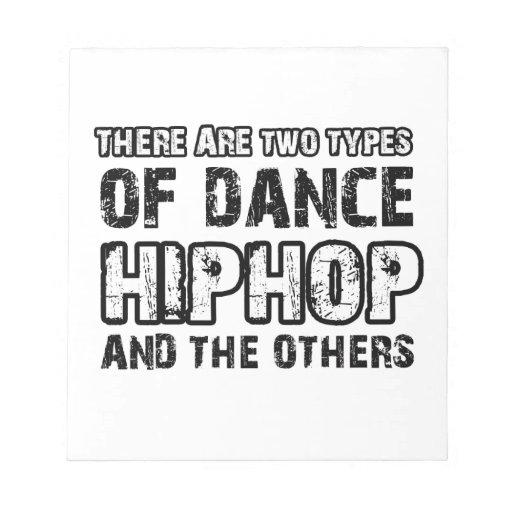Hiphop dancing designs memo pads