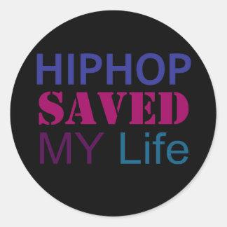 hiphop saved my life round sticker