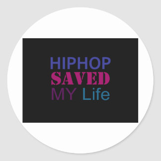 hiphop saved my life round sticker