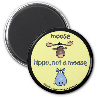 Hippo-not-a-moose! Magnet