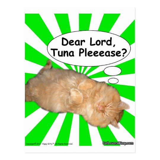 Hippy Kitty Dear Lord, Tuna Pleeease? Postcard