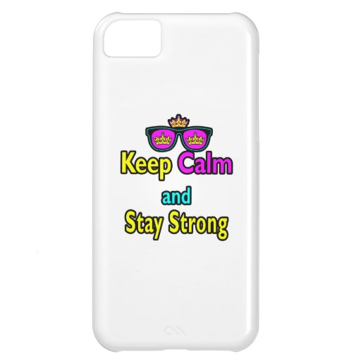 Hipster Crown Sunglasses Keep Calm And Stay Strong Cover For iPhone 5C