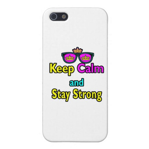 Hipster Crown Sunglasses Keep Calm And Stay Strong Cover For iPhone 5